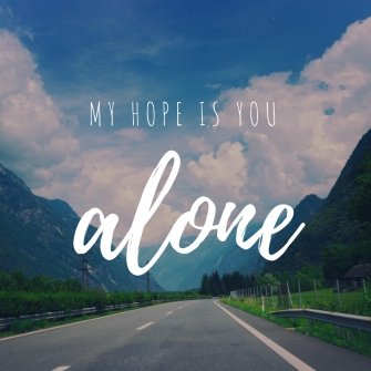 my hope is you